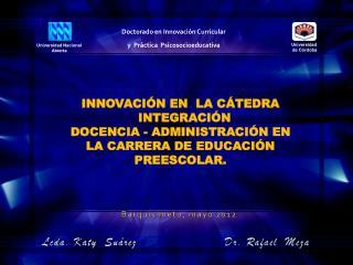 Doctorado en Innovación Curricular   y  Práctica  Psicosocioeducativa