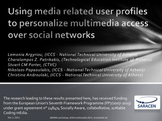 Using media related user profiles to personalize multimedia access over social networks