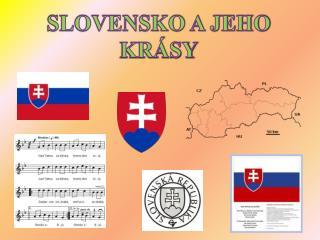 SLOVENSKO A JEHO KRÁSY