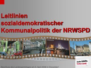 Leitlinien sozialdemokratischer Kommunalpolitik der NRWSPD