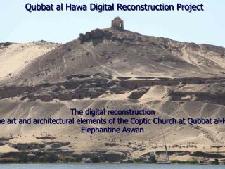 Qubbat al Hawa Digital Reconstruction Project