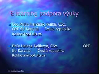 E-learning podpora výuky