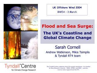 Sarah Cornell Andrew Watkinson, Mikis Tsimplis & Tyndall RT4 team