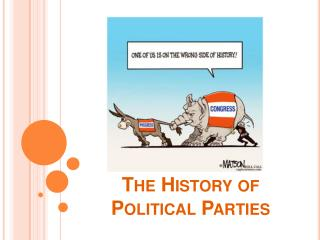 The History of Political Parties