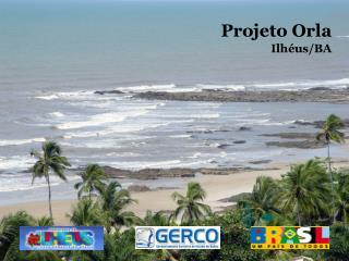 Projeto Orla Ilh�us/BA