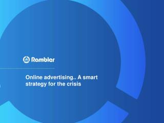 Online advertising.. A smart strategy for the crisis