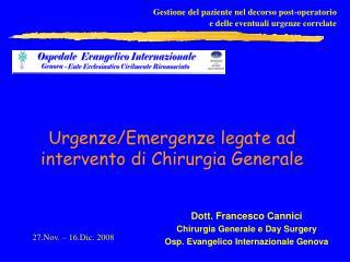 Urgenze/Emergenze legate ad intervento di Chirurgia Generale