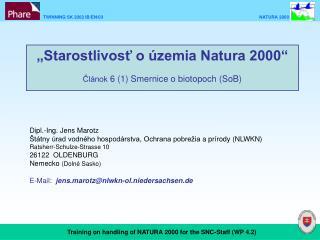 """""""Starostlivos ť o územia  Natura 2000"""" Článok  6 (1)  Smernice o biotopoch  (SoB)"""