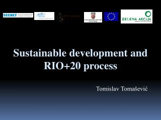 Sustainable development and RIO+20 process