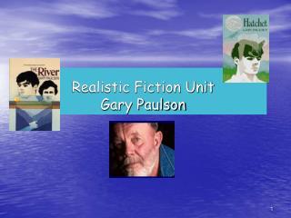 Realistic Fiction Unit Gary Paulson