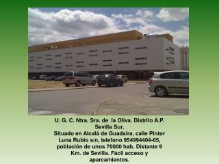 U. G. C. Ntra. Sra. de  la Oliva. Distrito A.P. Sevilla Sur.