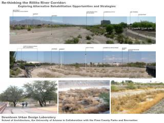 Re-thinking the Rillito River Corridor: