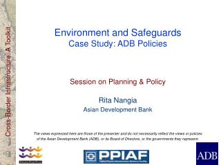 Environment and Safeguards Case Study: ADB Policies