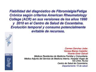 Carmen Sanchez Jodar. Vanesa Blanes Castañer. Vicente Giner Galvañ