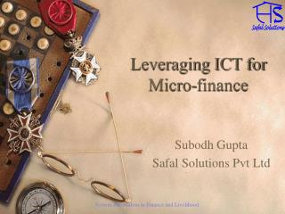 Leveraging ICT for Micro-finance