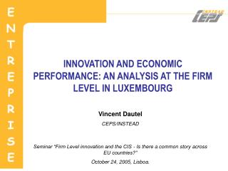 INNOVATION AND ECONOMIC PERFORMANCE: AN ANALYSIS AT THE FIRM LEVEL IN LUXEMBOURG