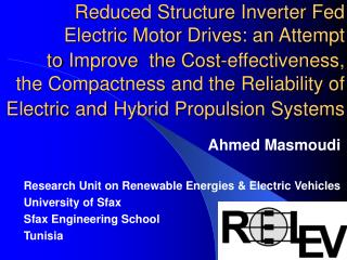 Research Unit on Renewable Energies & Electric Vehicles University of Sfax Sfax Engineering School
