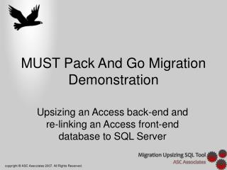 MUST Pack And Go Migration Demonstration