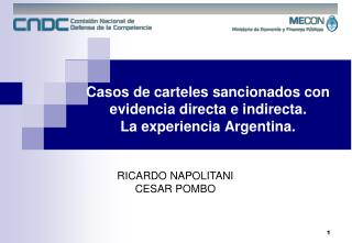 Casos de carteles sancionados con evidencia directa e indirecta.  La experiencia Argentina.