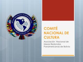 COMITÉ NACIONAL DE CULTURA