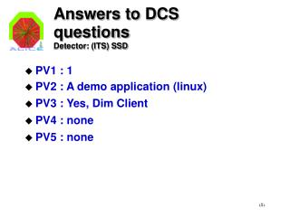 Answers to DCS questions Detector: (ITS) SSD