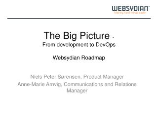The  Big Picture  - From  development  to  DevOps Websydian  Roadmap
