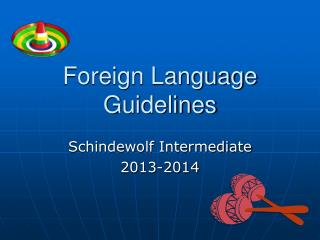 Foreign Language Guidelines
