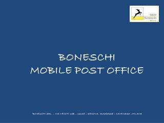 BONESCHI MOBILE POST OFFICE