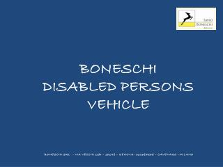 BONESCHI DISABLED PERSONS VEHICLE