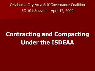 Oklahoma City Area Self Governance Coalition  SG 101 Session   April 17, 2009