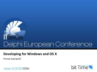 Developing for Windows and OS X