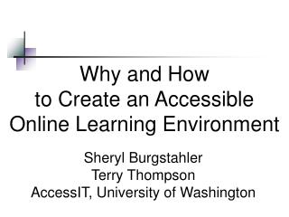Why and How to Create an Accessible  Online Learning Environment