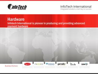Hardware Infotech International is pioneer in producing and providing advanced payment hardware