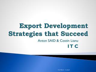 Export Development Strategies that Succeed