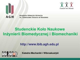 Studenckie Koło Naukowe  Inżynierii Biomedycznej i Biomechaniki