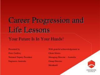 Career Progression and Life Lessons