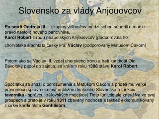 Slovensko za vl ády Anjouovcov