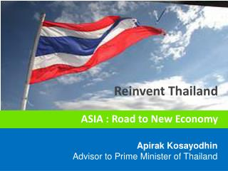 Apirak Kosayodhin Advisor to Prime Minister of Thailand