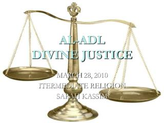 AL-ADL DIVINE JUSTICE