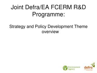 Joint Defra/EA FCERM R&D Programme: