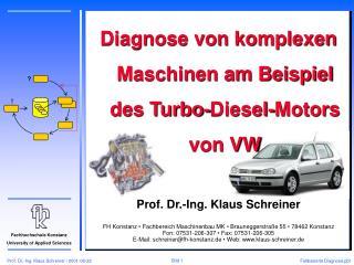 Diagnose von komplexen Maschinen am Beispiel des Turbo-Diesel-Motors von VW