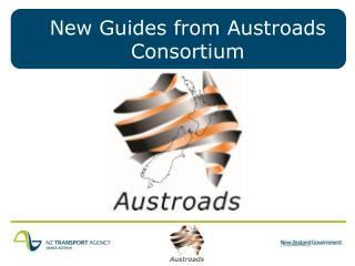 New Guides from Austroads Consortium