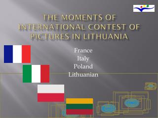 The moments of international contest of pictures in Lithuania