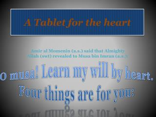 A Tablet for the heart