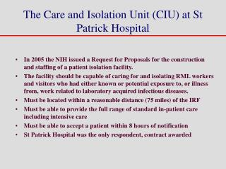 The Care and Isolation Unit (CIU) at St Patrick Hospital