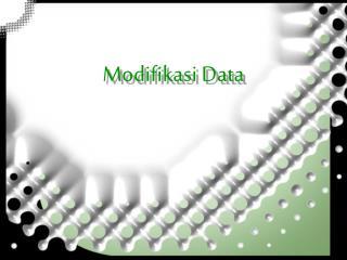 Modifikasi Data