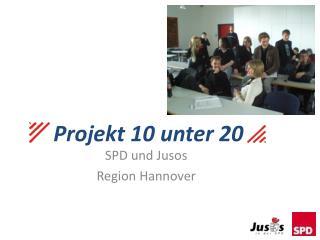 Projekt 10 unter 20
