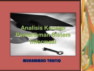 Analisis Konsep Pemahaman Sistem Informasi
