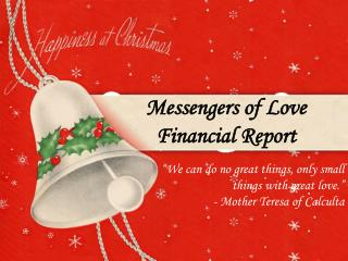 Messengers of Love Financial Report