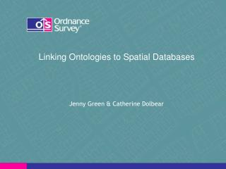 Linking Ontologies to Spatial Databases